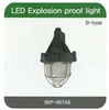 B-Type LED Explosion Proof Light